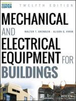 Mechanical and Electrical Equipment for Buildings - Walter T. Grondzik