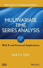 Multivariate Time Series Analysis : with R and Financial Applications - Ruey S. Tsay