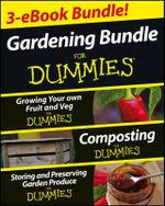Gardening for Dummies Two Ebook Bundle : Growing Your Own Fruit and Veg Fd, Composting Fd and Storing and Preserving Garden Produce Fd - Stebbings