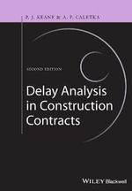 Delay Analysis in Construction Contracts - P. John Keane