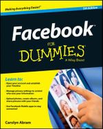 Facebook For Dummies - Carolyn Abram