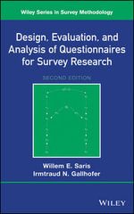 Design, Evaluation, and Analysis of Questionnaires for Survey Research - Willem E. Saris