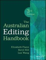The Australian Editing Handbook : 3rd Edition - Elizabeth Flann