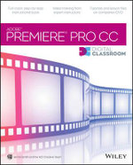 Premiere Pro CC Digital Classroom - Jerron Smith