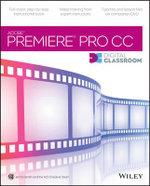 Premiere Pro CC Digital Classroom - Jerron Smith