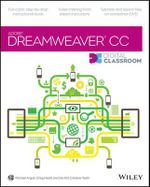 Dreamweaver CC Digital Classroom : Digital Classroom - Michael Arguin