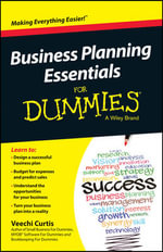 Business Planning Essentials For Dummies - Veechi Curtis