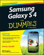 Samsung Galaxy S 4 For Dummies - Bill Hughes