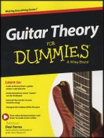 Guitar Theory For Dummies : Book + Online Video & Audio Instruction - Consumer Dummies