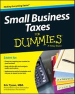 Small Business Taxes For Dummies : For Dummies - Eric Tyson
