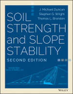 Soil Strength and Slope Stability - J. Michael Duncan
