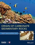 Origin of Carbonate Sedimentary Rocks : Wiley Works - Noel P. James