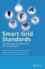Smart Grid Standards : Specifications, Requirements, and Technologies - Takuro Sato