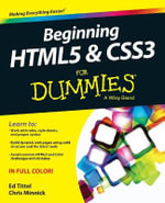 Beginning HTML5 and CSS3 For Dummies : For Dummies - Ed Tittel