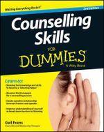 Counselling Skills For Dummies - Gail Evans