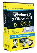 Windows 8 and Office 2013 for Dummies, Book + 2 DVD Bundle : For Dummies - Andy Rathbone