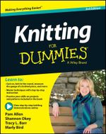 Knitting For Dummies : For Dummies - Pam Allen