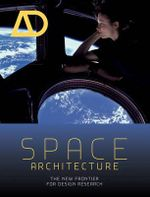 Space Architecture : The New Frontier for Design Research