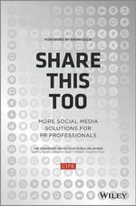 Share This Too : More Social Media Solutions for PR Professionals - Chartered Institute of Public Relations (CIPR)
