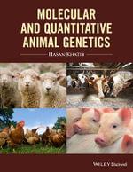 Molecular and Quantitative Animal Genetics : CourseSmart - Hasan Khatib