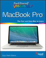 Teach Yourself Visually MacBook Pro : Teach Yourself Visually (Tech) - Guy Hart-Davis
