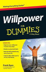 Willpower For Dummies - Frank Ryan
