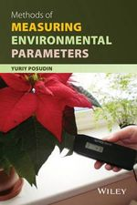Methods of Measuring Environmental Parameters - Yuriy Posudin