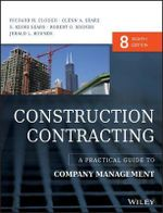 Construction Contracting : A Practical Guide to Company Management - Richard H. Clough