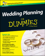 Wedding Planning For Dummies - Dominique Douglas