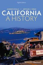California : A History - Andrew Rolle