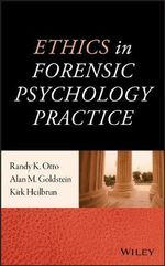 Ethics in Forensic Psychology Practice - Alan M. Goldstein