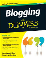 Blogging for Dummies(R) - Amy Lupold Bair