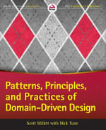 Patterns, Principles and Practices of Domain-Driven Design - Scott Millett