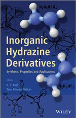 Inorganic Hydrazine Derivatives: Preparation and Applications : Synthesis, Properties and Applications