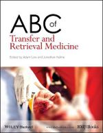 ABC of Transfer and Retrieval Medicine : ABC Series