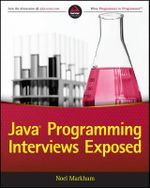 Java Programming Interviews Exposed - Noel Markham