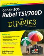 Canon EOS Rebel T5i/700D For Dummies - Julie Adair King
