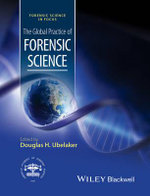 The Global Practice of Forensic Science : Forensic Science in Focus