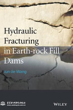 Hydraulic Fracturing in Earth-rock Fill Dam - Jun-Jie Wang