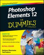 Photoshop Elements 12 For Dummies : For Dummies - Barbara Obermeier