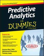 Predictive Analytics For Dummies : For Dummies - Anasse Bari