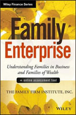 Family Enterprise + Online Assessment Tool : Understanding Families in Business and Families of Wealth - The Family Firm Institute Inc.