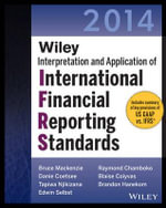 Wiley IFRS 2014 : Interpretation and Application of International Financial Reporting Standards - Bruce Mackenzie