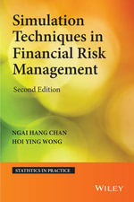 Simulation Techniques in Financial Risk Management : Statistics in Practice - Ngai Hang Chan