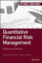 Quantitative Financial Risk Management : Theory and Practice - Constantin Zopounidis