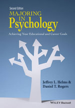 Majoring in Psychology : Achieving Your Educational and Career Goals - Jeffrey L. Helms