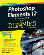 Photoshop Elements 12 All-in-one For Dummies : For Dummies (Computers) - Barbara Obermeier