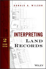 Interpreting Land Records - Donald A. Wilson