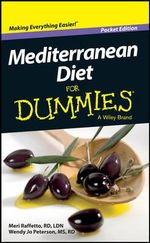 Mediterranean Diet for Dummies - Meri Raffetto