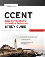 CCENT Study Guide : Exam 100-101 (ICND1) - Todd Lammle